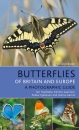 Butterflies of Britain and Europe: A Photographic Guide: Edition 2