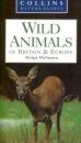 Wild Animals of Britain & Europe (Collins Nature Guides)
