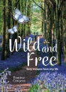 Wild & Free: Easy Escapes from City Life