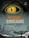 Dictionary of Dinosaurs: An Illustrated A to Z of Dinosaurs