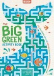 The Big Green Activity Book: Mazes, Spot the Difference, Search and Find, Memory Games, Quizzes and other Fun, Eco-Friendly Puzzles to Complete