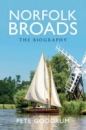 The Norfolk Broads: The Biography