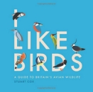 I Like Birds: A Guide to Britain's Avian Wildlife