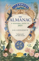 The Almanac: A Seaonal Guide to 2021