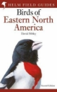 Field Guide to the Birds of Eastern North America: Edition 2