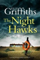 The Night Hawk: The Dr Ruth Galloway Mysteries 13