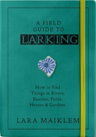 A Field Guide to Larking